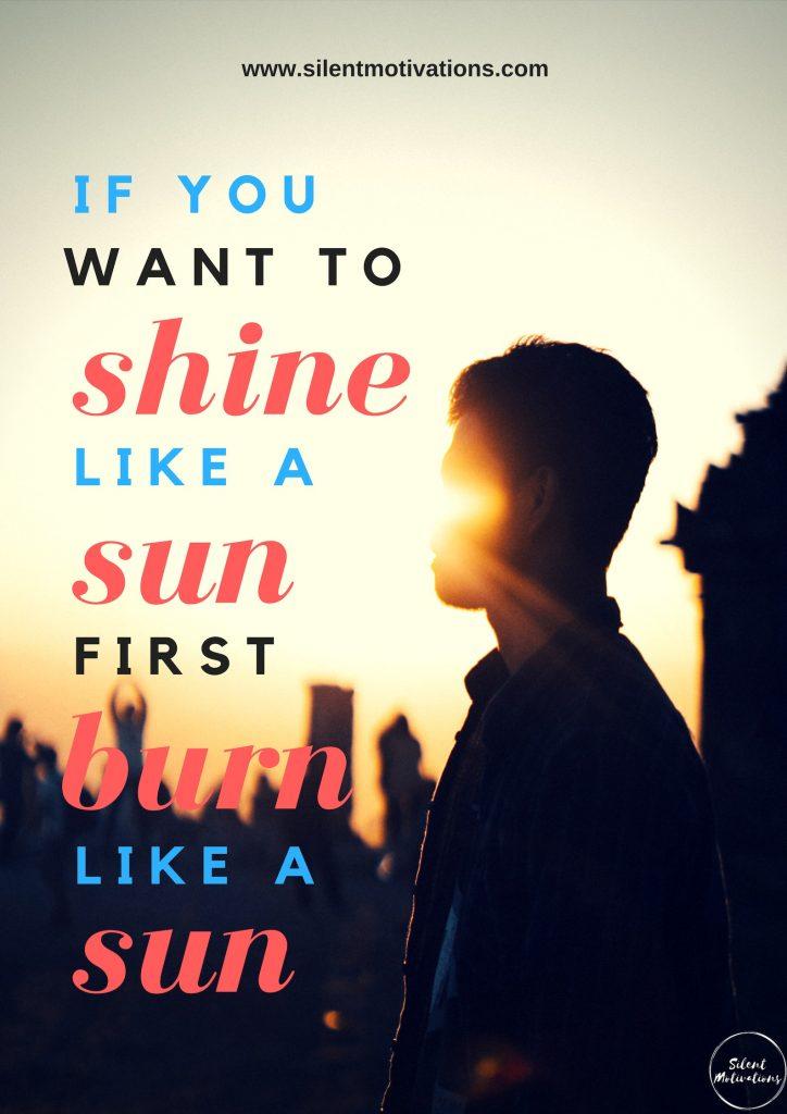 Shine like a SUN