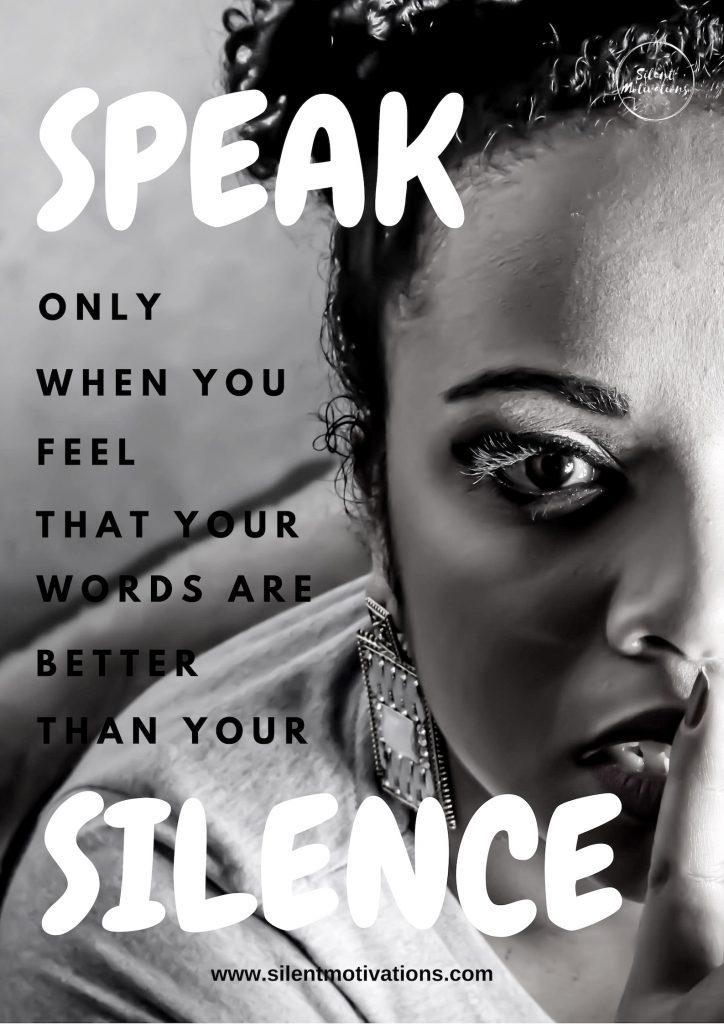 speak less