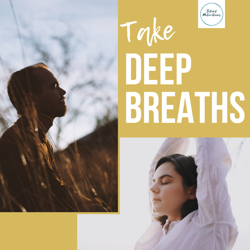 take deep breaths everyday